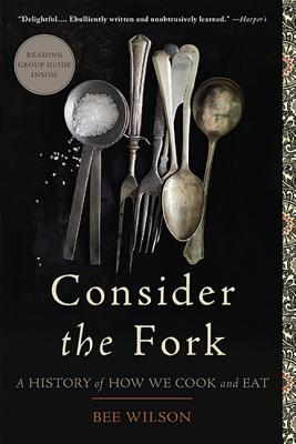 Consider the Fork By Wilson, Bee